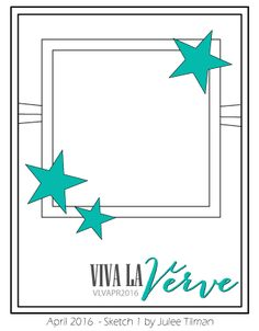 April Viva la Verve Sketch 1 | Sketch designed by Julee Tilman