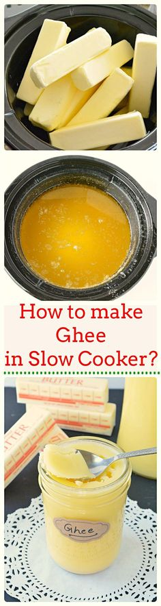 Step by step tutorial on how to make ghee in slow cooker, How to make ghee, clarified butter in slow cooker.