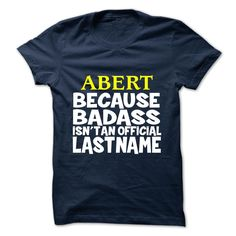 (New Tshirt Coupons) ABERT  Teeshirt of year  ABERT  Tshirt For Guys Lady Hodie  SHARE and Tag Your Friend