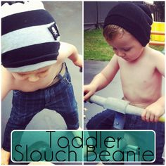 Make a toddler slouch beanie from new fabric or by recycling an old sweater or t-shirt.