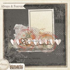 kimeric kreations: Always & Forever quick page - and its gorgeous!