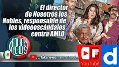 El director de Nosotros los Nobles, responsable de los videoescándalos c...https://igg.me/at/FakeNEWS/x/16643782