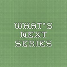 What's Next Series.  Tells you what  books come next in a series.