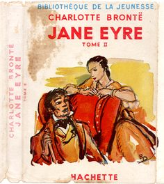 Jane Eyre by Charlotte Bronte, vol 2. Illustrated by Emilien Dufour. 1949 Librarie Hachette