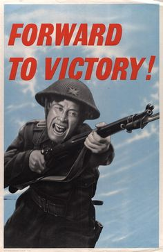 """British WWII propaganda poster depicting a charging soldier with the slogan: """"Forward to Victory!"""""""