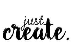 Just Create by patrickguindonart on Etsy Digital Prints, Original Art, Sayings, Create, Etsy, Fingerprints, Lyrics, Word Of Wisdom, Quotations