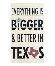 Take a look at this 'Everything is Bigger' Wall Sign by New View on #zulily today!