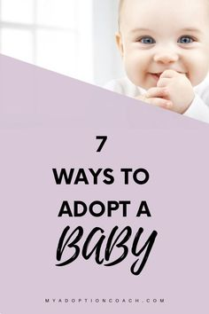 Adopting a baby can be a confusing process but we break down the adoption options into the 7 ways to adopt a baby and to adopt an older child. This overview guide gives you all of the options available to adopt a baby and an older child domestically and internationally. This guide covers: private agency adoption, private attorney adoption, foster care, frozen embryo adoption, and international adoption. Private Adoption, Open Adoption, Foster Care Adoption, Adoption Quotes, Adoption Gifts, Adoption Stories, Adopting Older Children, Adopting A Child, Home Study Adoption
