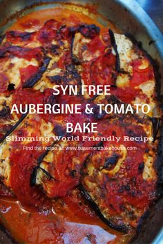 Syn Free Aubergine Tomato Bake - Slimming World - Roasted Veg - Vegetables - Aubergine Recipe - Roasted Aubergine - Goats Cheese - Slimming World Veg - Speed Food - Healthy Recipe - Healthy Cooking - Eat Clean veg recipes Slimming World Vegetarian Recipes, Vegan Slimming World, Healthy Vegetable Recipes, Healthy Vegetables, Healthy Cooking, Cooking Recipes, Slimming World Breakfast, Vegetarian Dinners, Vegetarian Options