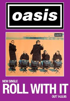Vintage Music Art Poster - Oasis 'Roll With It' 0535 – The Vintage Music Poster Shop Vintage Music Posters, Pop Art Posters, Tour Posters, Poster Prints, Retro Posters, Illustrations Posters, Poster Wall, Oasis Album, Oasis Band
