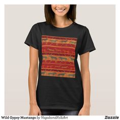 Wild Gypsy Mustangs T-Shirt - Fashionable Women's Shirts By Creative Talented Graphic Designers - #shirts #tshirts #fashion #apparel #clothes #clothing #design #designer #fashiondesigner #style #trends #bargain #sale #shopping - Comfy casual and loose fitting long-sleeve heavyweight shirt is stylish and warm addition to anyone's wardrobe - This design is made from 6.0 oz pre-shrunk 100% cotton it wears well on anyone - The garment is double-needle stitched at the bottom and sleeve hems for…
