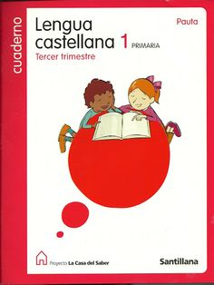 SANTILLANA - Lengua Castellana 1 tercer trimestre - iraya4 - Álbumes web de Picasa