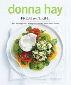 From Australian food stylist and author Donna Hay, this collection of flavorful, balanced recipes highlights healthy power foods to create fresh, guilt-free dishes for every time of day.- 208 pages- Paperback- Fresco, Feta, Tapas, The Kinfolk Table, Chickpea Burger, Broccoli Pesto, Poached Chicken, Fast Dinners, Weeknight Dinners