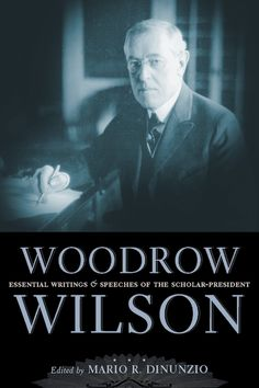 Buy Woodrow Wilson: Essential Writings and Speeches of the Scholar-President by Mario R. DiNunzio and Read this Book on Kobo's Free Apps. Discover Kobo's Vast Collection of Ebooks and Audiobooks Today - Over 4 Million Titles! First Citizens, Audiobooks, Presidents, Mario, How To Become, Ebooks, Writings, Reading, Free Apps