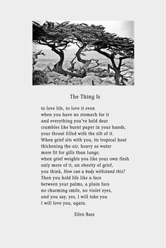 """""""The Thing Is,"""" a poem by Ellen Bass,"""