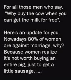 why buy the cow when you can get the milk for free, funny quotes, marriage stats