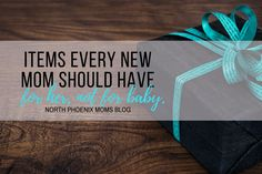 Items Every New Mom Should Have for Her, Not for Baby | North Phoenix Moms Blog