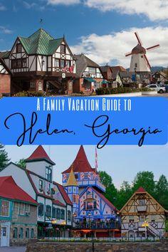 Helen Georgia Family Vacation Guide #georgia #georgiatravel #usatravel #southeast #familytravel #familyvacation