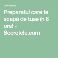 Preparatul care te scapă de tuse în 6 ore! - Secretele.com How To Get Rid, Metabolism, Good To Know, Health Tips, Remedies, Health Fitness, How To Plan, Healthy, Aurora Borealis