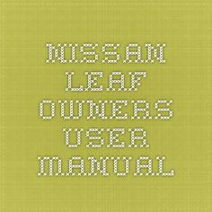 Nissan xtrail 2005 2006 owners user manual pdf download nissan nissan leaf owners user manual fandeluxe