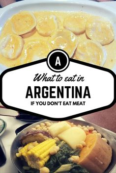 Contrary to popular belief and a few misguided travellers, it is possible to eat vegetarian in Argentina Here's a few dishes served in any restaurant.