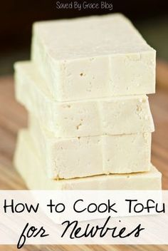 How to Cook Tofu for Newbies including tips for cooking tofu crispy, how to marinate and season tofu, the different varieties of tofu and draining tofu.