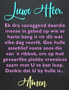 Meet U, Afrikaans Quotes, Encouragement, God, Amen, Nature, Beautiful, Dios, Naturaleza