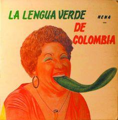 La lengua verde de Colombia Worst Album Covers, Cool Album Covers, Music Album Covers, Music Albums, Lp Cover, Vinyl Cover, Cover Pics, Cover Art, Le Kraken