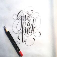 Give a fuck Author: Gabriela Vargas Telaya Instagram: http://instagram.com/g2683