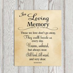 In loving memory printable Memorial table Wedding by DorindaArt New Quotes, Family Quotes, Love Quotes, Heart Quotes, Funny Quotes, Change Quotes, Signs For Mom, Love Signs, Memorial Poems