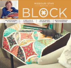 Have you seen Missouri Star Quilt Company's Block Magazine yet? You will LOVE it!! Click on the link to learn more and to watch a video tutorial of every project in this issue!