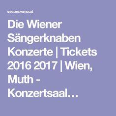 Die Wiener Sängerknaben Konzerte   Tickets 2016 2017   Wien, Muth - Konzertsaal…