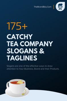 Cafe Names Ideas, Store Names Ideas, Shop Name Ideas, Tea Names, Catchy Words, Tea Etiquette, Bubble Tea Shop, Tea Tag, Business Slogans