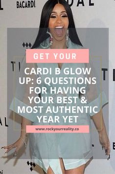 "Without a shadow of a doubt, Cardi B had her best & most authentic year this year.  And as we sat on the sidelines witnessing her glow – many of us were left saying to ourselves ""damnnnnn I want to experience  that"". And I got you covered.  I've compiled a list of questions that will definitely lead you to have your own Cardi B year!"