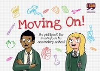 The transition from primary to secondary school marks an important stage in a child's school career and can be a challenging time for all children. Moving On! supports all children to feel safe and secure by understanding their new environment, the changes to routine and teaching styles.