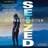 SEIZED by Elizabeth Heiter by HarperAudio_US on SoundCloud