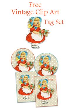 Free Vintage pretty little girl clip art Tag Set by FPTFY