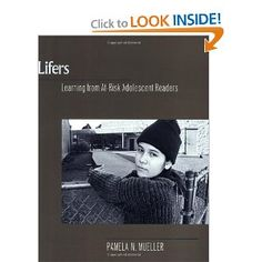 Lifers: Learning from At-Risk Adolescent Readers