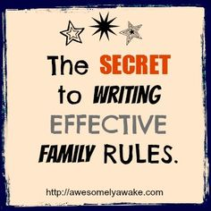 How to create effective, loving rules for your children. New post by Awesomely Awake!