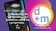 Me entrevistan desde la agencia I'M INBOUND para su podcast sobre los beneficios del marketing de contenidos para las empresas, 31 de agosto 2020. Marca Personal, Inbound Marketing, Life Cycles, Marketing Strategies, Interview, Libros