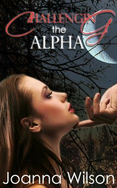 Challenging the Alpha (Paranormal Werewolf Shifter Romance) by Joanna Wilson, http://www.amazon.com/dp/B00G5PE8M0/ref=cm_sw_r_pi_dp_uevFsb146FN79