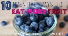 Finding fruit boring? 10 Inventive new ways to eat more fruits for health