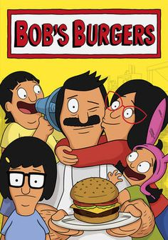 Bob's Burgers (2011-) Animated TV series created by  Loren Bouchard, Jim Dauterive, voices of H. Jon Benjamin, Dan Mintz, Eugene Mirman, John Roberts, Kristen Schaal.. Bob Belcher, along with his wife and three children, try to run their last hope of holding the family together, which is running Bob's dream restaurant.