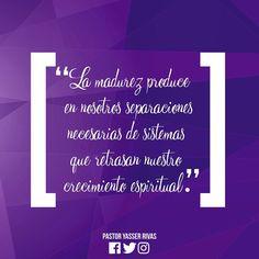 La Madurez Produce En Nosotros Separaciones Necesarias de Sistemas Que Retrasan Nuestro Crecimiento Espiritual→ Yasser Rivas.