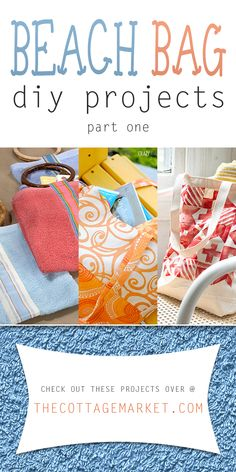Beach Bag DIY Projects Part One - The Cottage Market