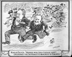 A cartoon from the Archives of Ontario, about women fighting for the right to vote. They wouldn't get it for another 7 years. Hard to believe we've had the vote for less than a century.