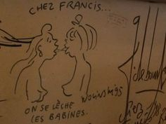 """samedi 10 janvier 2015, déjeuner à Brive la Gaillarde, Chez Francis, très belle adresse, devant le dessin qu'a fait Wolinski en 1995, admiration, respect, salut l'artiste.  Je remercie """"Chez francis à Brive la Gaillarde"""". Francis m'a autorisé à publier la photo que j'ai faite du dessin de Wolinski"""