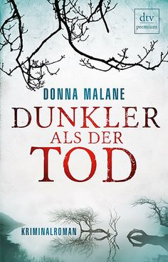 Donna Malane: ›Dunkler als der Tod‹
