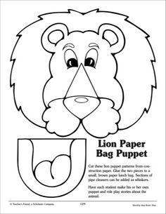 Paper Bag Puppet Template Lion: paper bag puppet pattern - scholastic printables Paper Bag Puppets, Hand Puppets, Puppets For Kids, Finger Puppets, Paper Bag Crafts, Paper Crafting, Paper Bags, Kids Church, School Fun