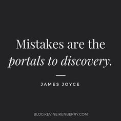 Love this quote from James Joyce. How have mistakes impacted you as a leader? Questions To Ponder, This Or That Questions, James Joyce, Leadership Quotes, Powerful Quotes, Mistakes, Quotations, Thoughts, Love
